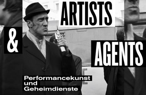 """Grafik zur Ausstellung """"Artist & Agents – Performancekunst und Geheimdienste"""""""