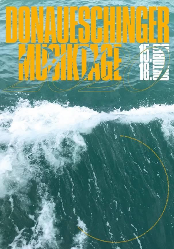 Plakat der Donauschinger Musiktage 2020: Zu sehen ist eine türkisfarbene Meereswelle.
