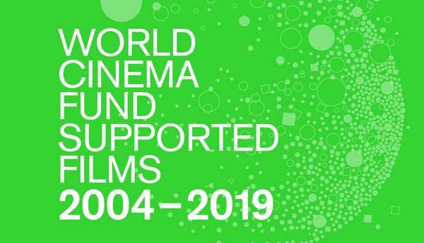 """Weiße Schrift auf grünem Grund: """"World Cinema Fund Supported Films 2004–2019"""""""