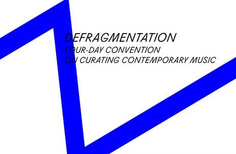Defragmentation – Curating Contemporary Music