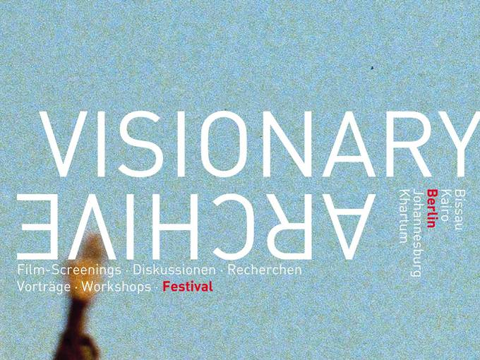 Visionary Archive - Abschlussfestival