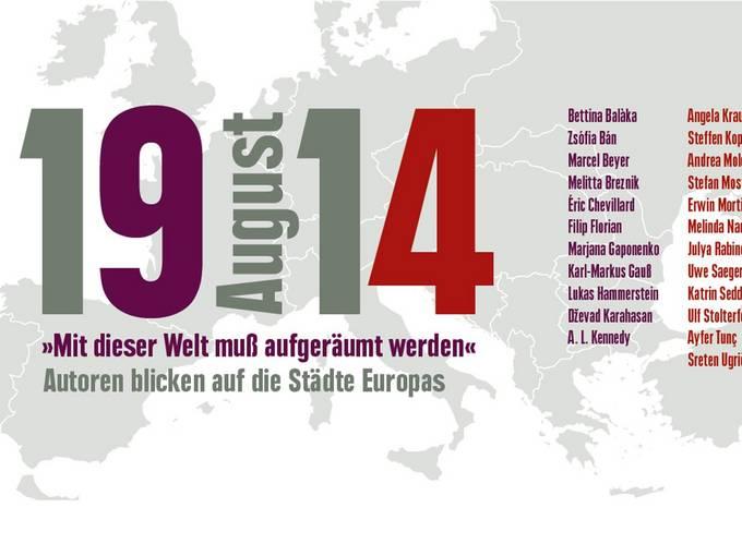 August 1914 © Netzwerk der Literaturhäuser e.V.