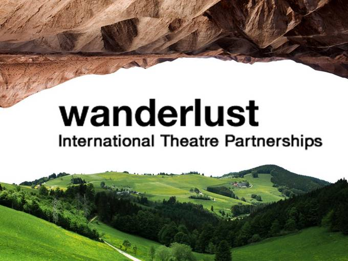 Wanderlust - Fonds für internationale Theaterpartnerschaften